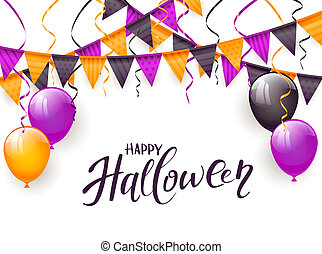 Happy Halloween with balloons and pennants on white background