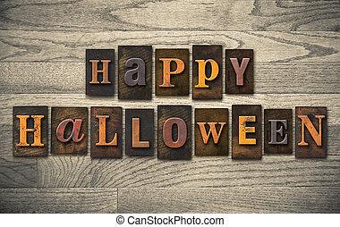 Happy Halloween Wooden Letterpress Concept