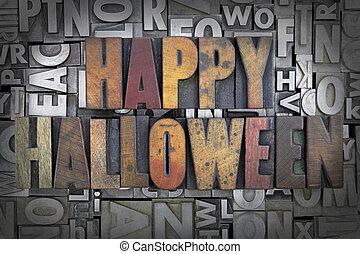 Happy Halloween written in vintage letterpress type