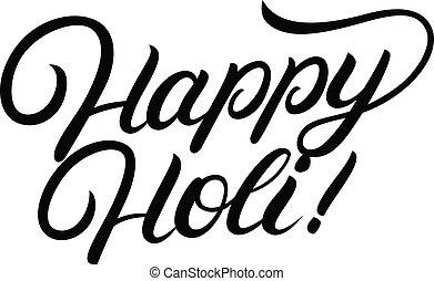 Happy Holi hand written lettering.