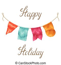 Happy holiday greeting card with garland of flags - Happy...