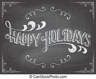 Happy Holidays chalkboard - Happy Holidays greetings vintage...