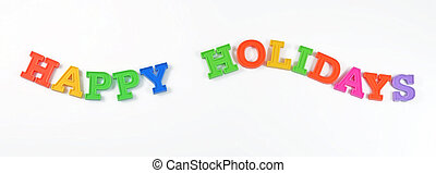 Happy holidays colorful text on a white