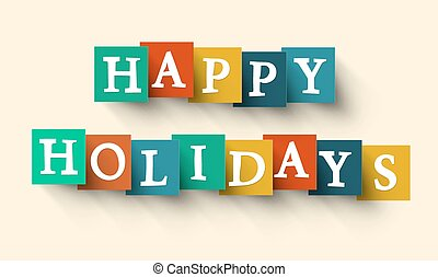 Happy Holidays Colorful Vector Retro Paper Cut Words - Letters - Title