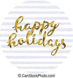 Happy holidays Gold glittering elegant modern brush ...