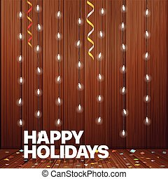Happy holidays greeting card. lighting garland illustration. Glowing lamps on wood wall