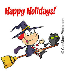 Happy Holidays Greeting Over Witch