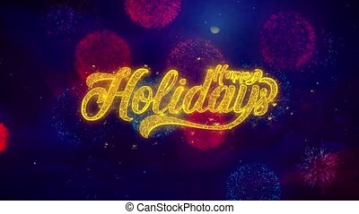 Happy Holidays Greeting Text Sparkle Particles on Colored Fireworks