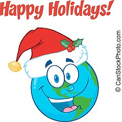 Happy Holidays Greeting With Earth