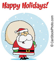 Happy Holidays Greeting With Santa