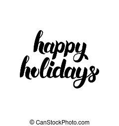 Happy Holidays Hand Drawn Calligraphy