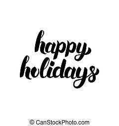 Happy Holidays Hand Drawn Lettering