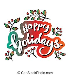 Happy Holidays.  Hand lettering.  Greeting card.