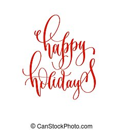 happy holidays - hand lettering overlay typography element