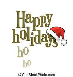 Happy Holidays lettering with Santa Claus cap isolated on...