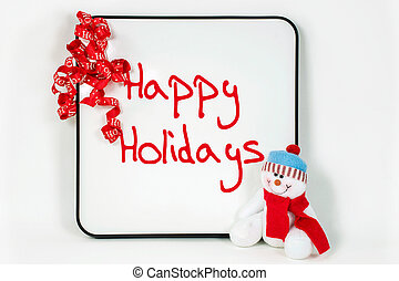happy holidays message on white board