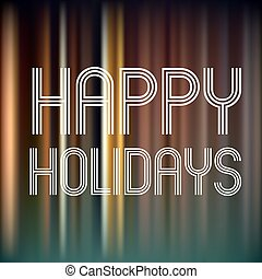happy holidays on dark color vertical lines background eps10