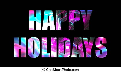 Happy holidays shiny text, 3d render backdrop, computer generating, can be used for holidays festive design
