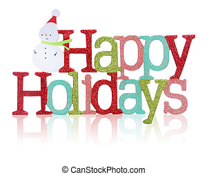 Happy Holidays Sign - A colorful Happy Holidays sign with...