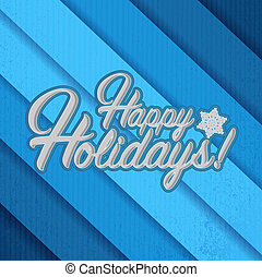 Happy holidays sign blue background