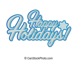 Happy holidays sign blue snowflake background