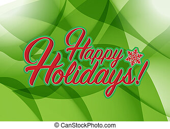 Happy holidays sign green background