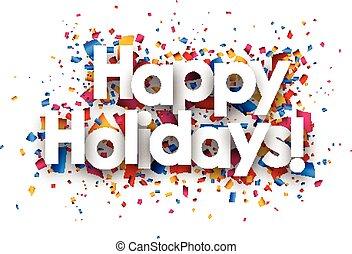 Happy holidays sign.