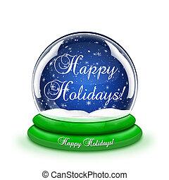 Happy Holidays Snow Globe - A snow globe with the words ...