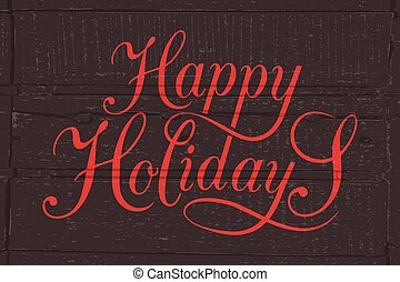 Happy Holidays typography for Christmas/New Year greeting card