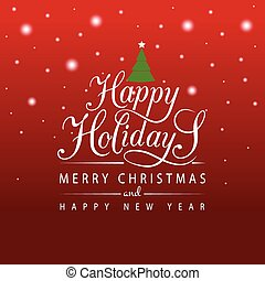 Happy Holidays typography for Christmas/New Year greeting card/invitation