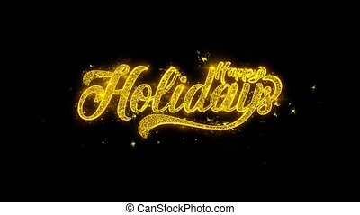 Happy Holidays Typography Written with Golden Particles Sparks Fireworks