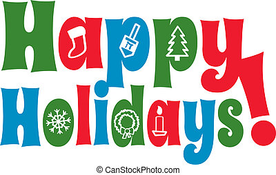 The greeting Happy Holidays with various holiday shapes forming the insides of certain letters.