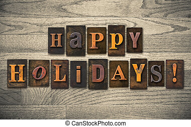 Happy Holidays Wooden Letterpress Concept