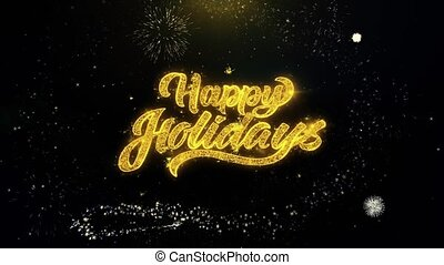 Happy Holidays Written Gold Particles Exploding Fireworks Display