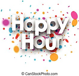 Happy hour paper card. - Happy hour paper card with color...