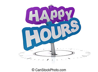 happy hours text onto two metal signs. Image is funny style and over a white background