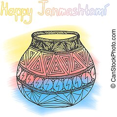 Happy Janmashtami. Indian fest. Dahi handi on Janmashtami, celebrating birth of Krishna. Watercolor abstract background. Template for creative flyer, banner, greeting cards Vector illustration