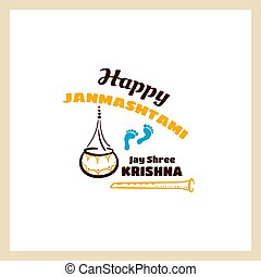 Happy Janmashtami Jay Shree Krishna - Happy Janmashtami....