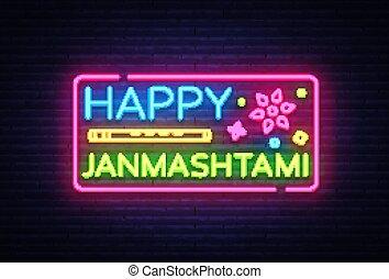 Happy Janmashtami vector greeting card neon. Modern trend design vector template. Greeting card for Krishna's birthday. Illustration of the Indian community festival Krishna Janmashtami