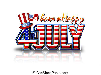 Happy July 4th White - Have a Happy 4th July graphic with...
