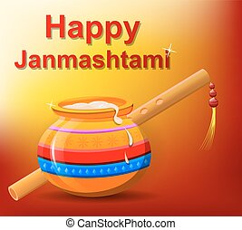 Happy Krishna Janmashtami. Pot with butter and flute on...