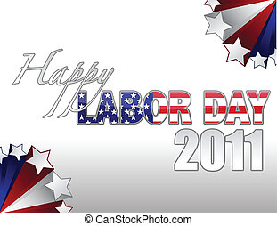 Happy Labor Day 2011 sign with stars border over a gradient...