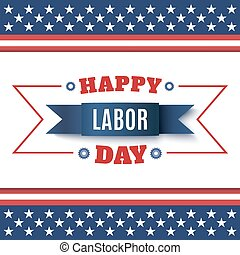 Happy Labor Day abstract background.