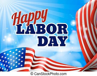 Happy Labor Day American Flag Banner - A Happy Labor Day...