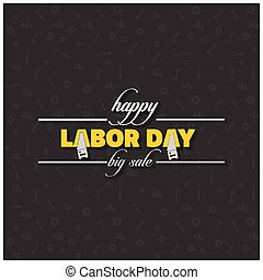 Happy Labor Day Beautiful Typography on a Black Patterened Background