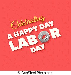 Happy Labor Day Beautiful Typography on a Red Patterened Background