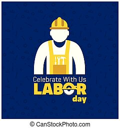 Happy Labor Day Beautiful Typography with Worker on a Blue Background