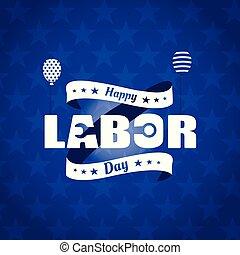 Happy labor day card.