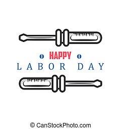 happy labor day celebration, screwdriver tool