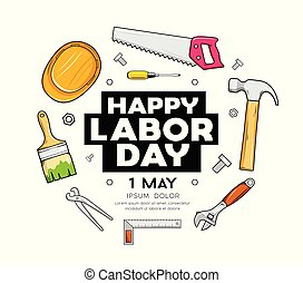 Happy Labor day Craftsman tool vector design isolated on...